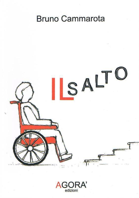"""Il dramma della disabilità lasciata sola ne """"Il Salto"""" di Bruno Cammarota"""